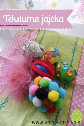 Teksturna jajčka - velikonočne aktivnosti za otroke
