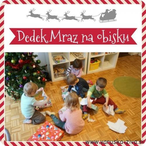 Dedek Mraz na obisku :)