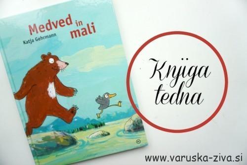 Medved in mali, Katja Gehrmann, Mladinska knjiga