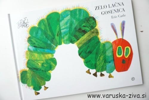 Knjiga tedna: Zelo lačna gosenica, Eric Carle