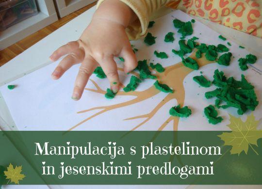 Manipulacija s plastelinom in jesenskimi predlogami