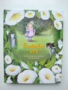 Čudežni vrt - Zgodbe in pesmi s podobami Jelke Reichman