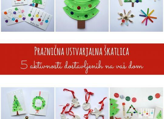Praznična ustvarjalna škatlica - 5 aktivnosti dostavljenih na vaš dom