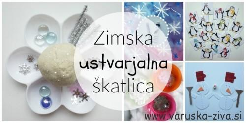 Zimska ustvarjalna škatlica - zimske aktivnosti za otroke