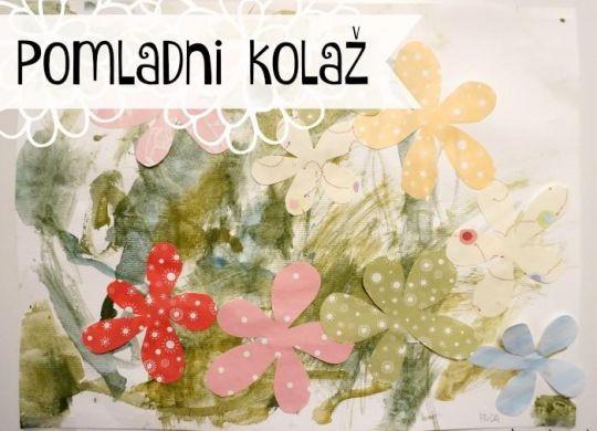 Pomladni kolaž - pomladne aktivnosti za otroke