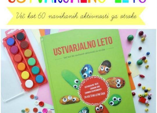 Ustvarjalno leto - več kot 60 navihanih aktivnosti za otroke