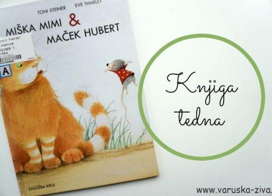 Knjiga tedna: Miška Mimi in maček Hubert