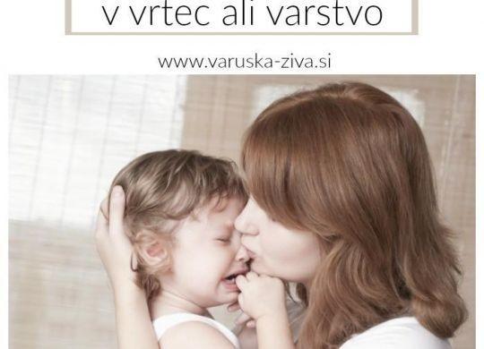 Uvajanje otroka v vrtec ali varstvo - varuška Živa
