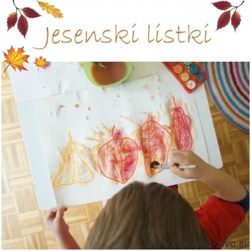 Jesenski listki - jesenska likovna aktivnost za otroke